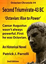 #4 Second Triumvirate - 43 BC (The Octavian Chronicles) (English Edition)