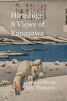 Hiroshige 8 Views of Kanazawa
