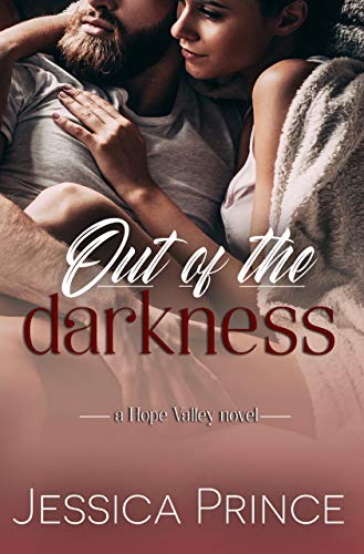Out of the Darkness (Hope Valley Book 6)