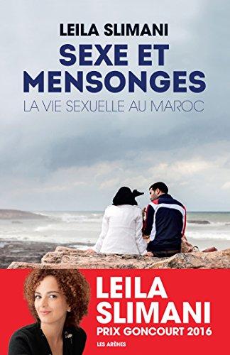 Sexe et mensonges: La Vie sexuelle au Maroc (AR.ENQUETES)