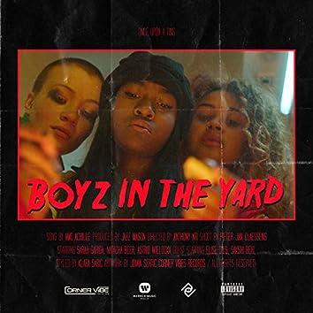 Boyz In The Yard