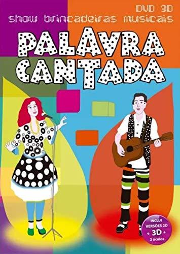 Palavra Cantada - Show Brincadeiras Musicais 2D E 3D [CD]