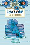 Cake Order Log Book: Simple Ordering Forms, Planner, Organizer and Sketching Notebook For Cookies,...