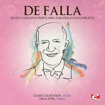 De Falla: Seven Canciones Populares Españolas (Incomplete) [Digitally Remastered]