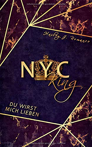 NYC King: Du wirst mich lieben! (Mafia-Romance)