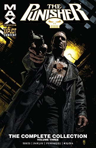 Punisher Max: The Complete Collection Vol. 3 (The Punisher (2004-2009)) (English Edition)
