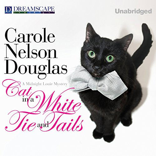 Cat in a White Tie and Tails     A Midnight Louie Mystery, Book 24              By:                                                                                                                                 Carole Nelson Douglas                               Narrated by:                                                                                                                                 Cris Dukehart                      Length: 11 hrs and 27 mins     12 ratings     Overall 4.3