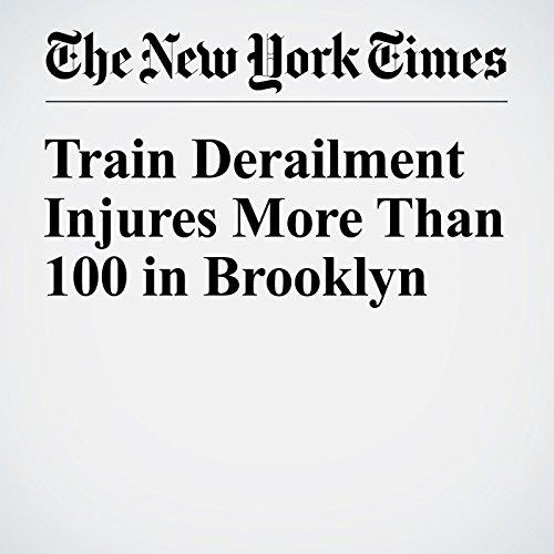 Train Derailment Injures More Than 100 in Brooklyn copertina
