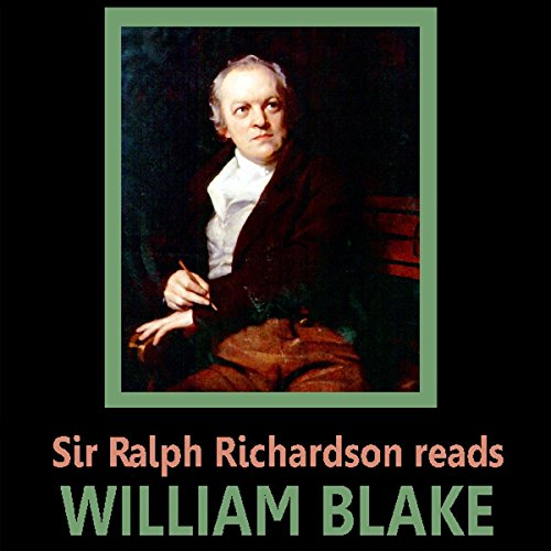 Sir Ralph Richardson reads William Blake cover art