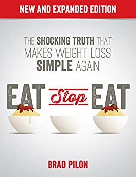 Eat Stop Eat  Intermittent Fasting for Health and Weight Loss  English
