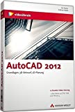 AutoCAD 2012 - Das Video-Training - Andreas Habelt