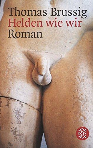 Helden wie wir: Roman