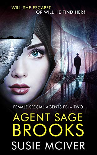 Agent Sage Brooks (Female Special Agent: FBI Book 2) (English Edition)