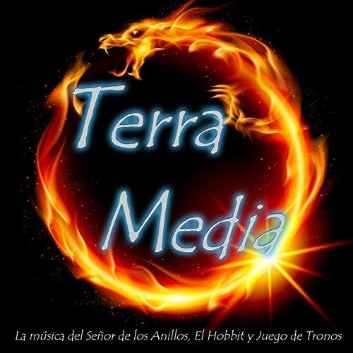 Terra Media 2015: La Música de El Señor de los Anillos, El Hobbit y Juego de Tronos (Bandas Sonoras Originales)
