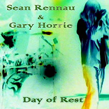 Day of Rest (feat. Gary Horrie)