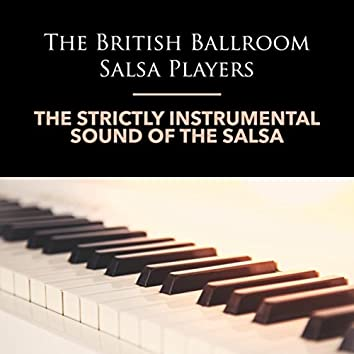 The Strictly Instrumental Sound of the Salsa