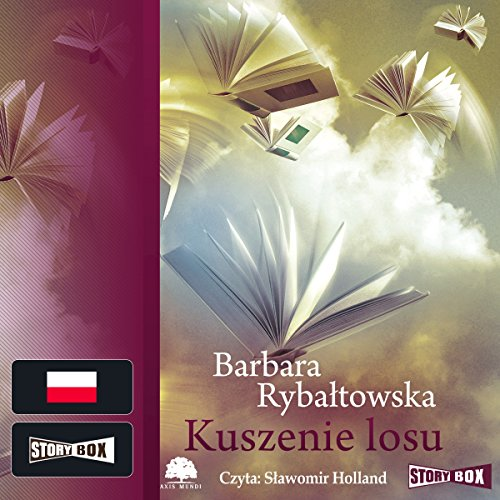 Kuszenie losu                   By:                                                                                                                                 Barbara Rybaltowska                               Narrated by:                                                                                                                                 Slawomir Holland                      Length: 7 hrs and 22 mins     Not rated yet     Overall 0.0