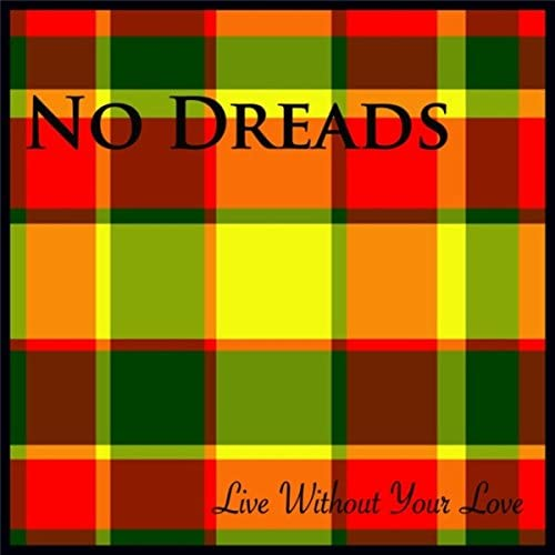 No Dreads
