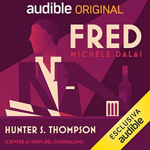 Hunter S. Thompson - Scrivere ai tempi del giornalismo copertina
