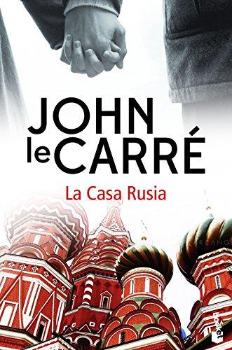 La Casa Rusia (Biblioteca John le Carré)