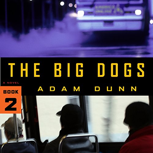 The Big Dogs audiobook cover art