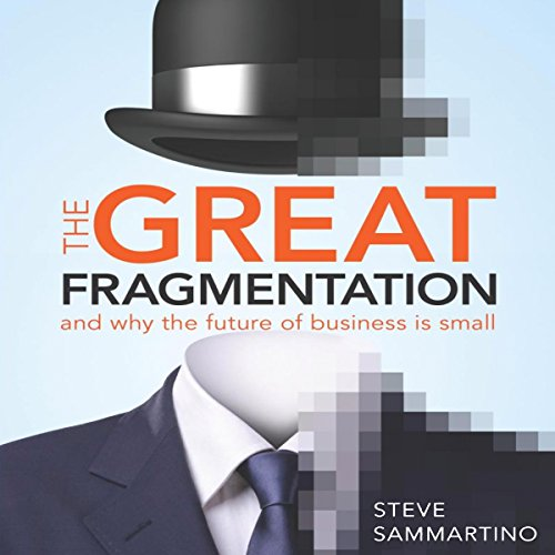 The Great Fragmentation audiobook cover art