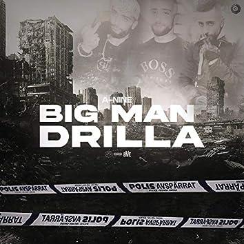 BigMan Drilla