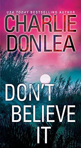 No lo crea de Charlie Donlea
