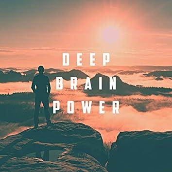 Deep Brain Power