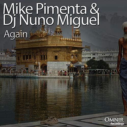 Mike Pimenta & Dj Nuno Miguel