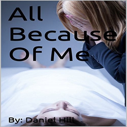All Because of Me.... cover art