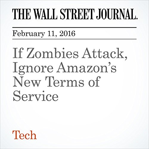 If Zombies Attack, Ignore Amazon's New Terms of Service audiobook cover art
