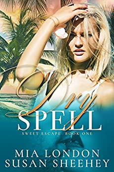 Dry Spell (Sweet Escape Book 1) by [Mia London, Susan Sheehey]