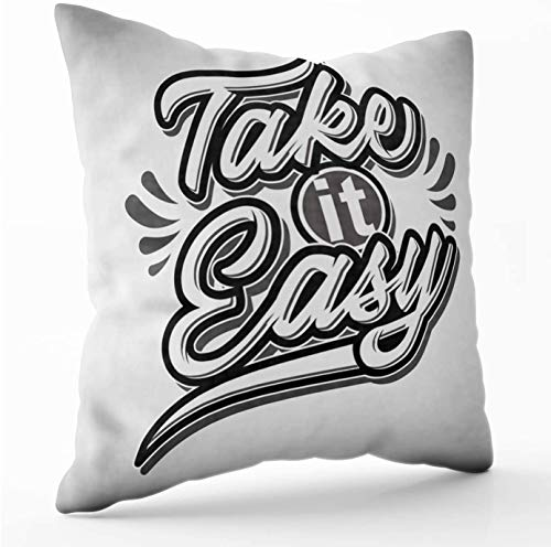 Belle10Bob Typography Grey Color Take Easy Quote Poster Badge voor Tshirt Kussenhoezen 45cm x 45cm Vierkant Kussensloop met Rits voor Sofa Kussens Home Decor