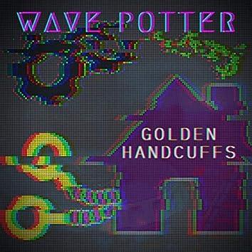 Golden Handcuffs EP