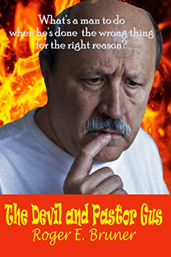 Book: The Devil and Pastor Gus by Roger E. Bruner