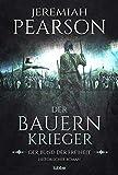 Der Bauernkrieger: Der Bund der Freiheit. Historischer Roman (Freiheitsbund-Saga 3) (German Edition)