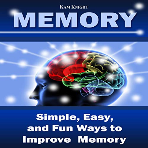 Memory: Simple, Easy, and Fun Ways to Improve Memory cover art