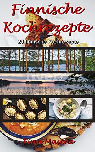 Kochrezepte: 20 finnische Kochrezepte