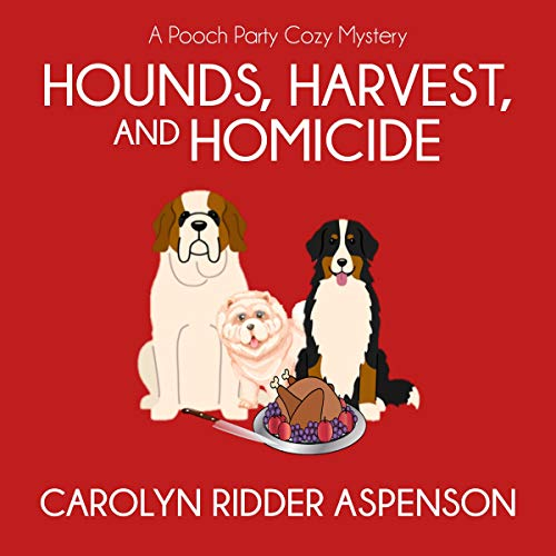 Hounds, Harvest, and Homicide: A Pooch Party Cozy Mystery Titelbild