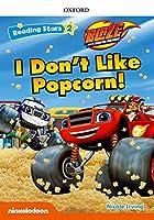 Reading stars: Level 2: I Don't Like Popcorn!