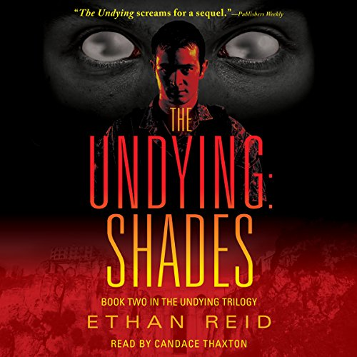 The Undying: Shades audiobook cover art