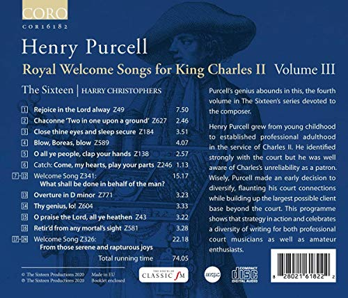 Purcell: Royal Welcome Songs for King Charles II, Vol. 3 [The Sixteen; Harry Christophers] [Coro: COR16182]