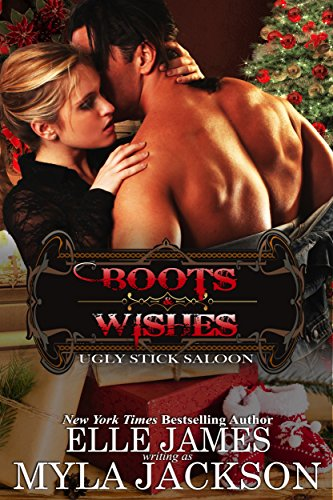 Boots & Wishes (Ugly Stick Saloon Book 10)