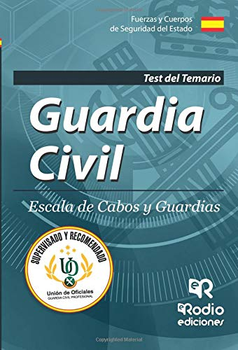 Guardia Civil. Escala de Cabos y Guardias Test del Temario