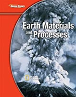 Earth Materials and Processes (Glencoe Science Modules: Earth Science)