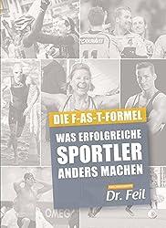 Die Fast Fromel von Dr. Feil