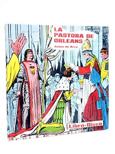 LIBRO DISCO. La Pastora De Orleans. Juana De Arco. Verson. Sin Disco