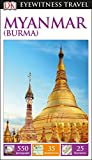 DK Eyewitness Myanmar (Burma) (Travel Guide)
