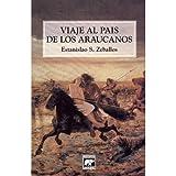 Viaje Al Pais de Los Araucanos